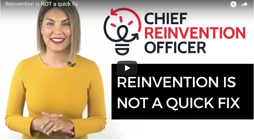 Reinvention is not a quick fix