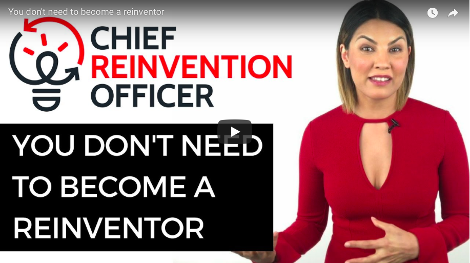 You don't need to become a reinventor