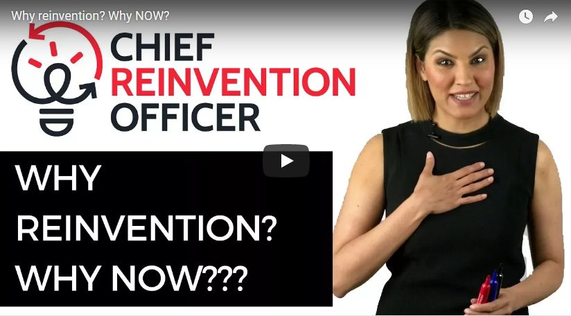 Why reinvention? Why now?
