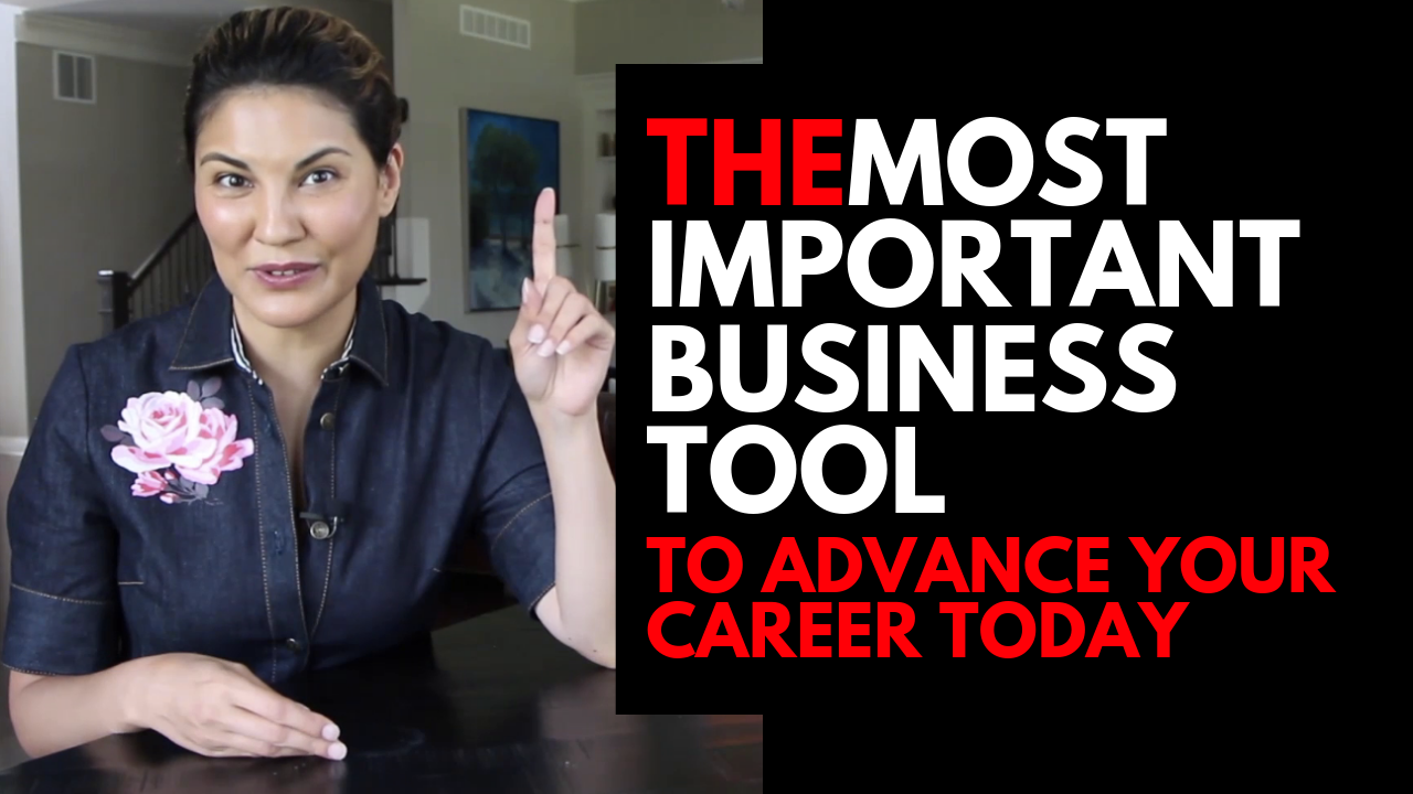 The most important business tool to advance your career today